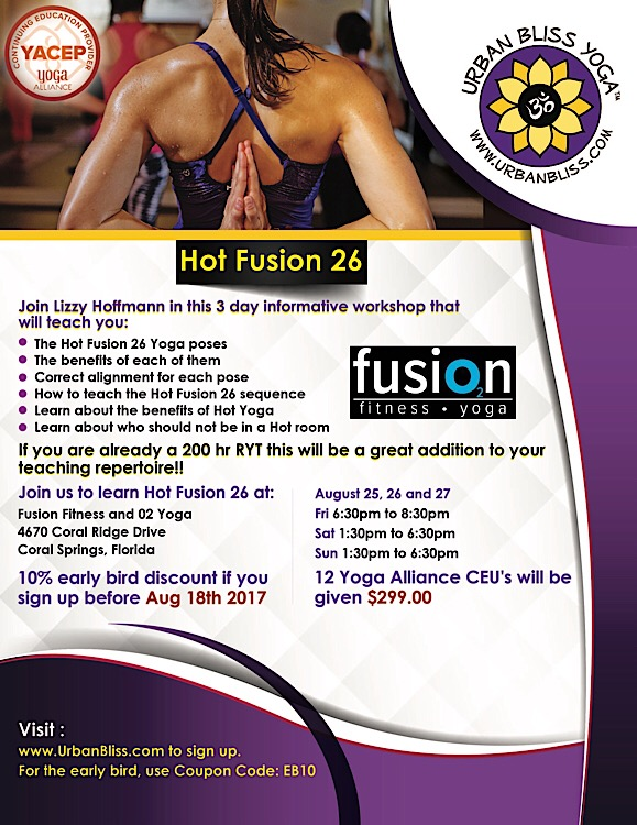 Hot Fusion 26 Yoga Workshop in Coral Springs with Urban Bliss Yoga